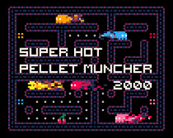 Super Hot Pellet Muncher 2000